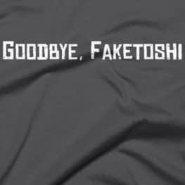 Goodbye Faketoshi - Bitcoin T-Shirt - Close Up