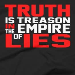 Ron Paul Truth Is Treason In The Empire Of Lies T-Shirt
