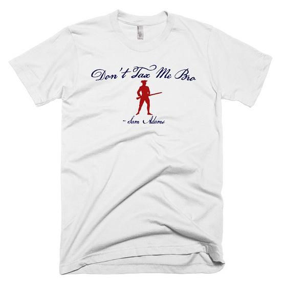 """Don't Tax Me Bro"" Sam Adams Red, White & Blue T-Shirt"