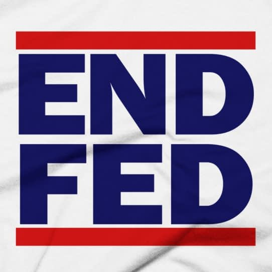 """End The Fed"" Red, White & Blue T-Shirt"