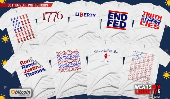 Red, White & Blue T-Shirt Collection - Ron Paul, Liberty, End The Fed, Bitcoin, Truth Is Treason, We The People