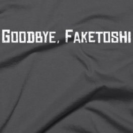 Goodbye Faketoshi - Bitcoin T-Shirt - Close Up