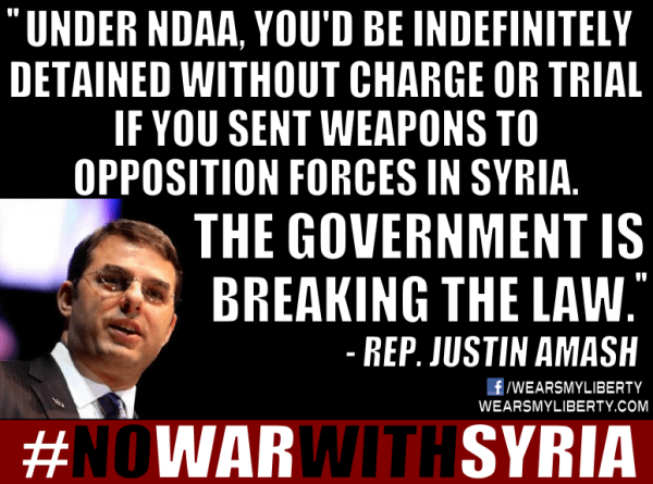 Justin Amash Government Breaking The Law By Arming Syrian Rebels