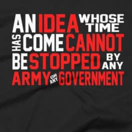 Ron Paul An Idea Whose Time Has Come T-Shirt
