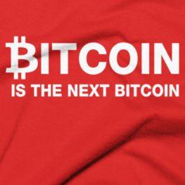 Bitcoin Is The Next Bitcoin T-Shirt